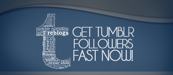 Easy Tumblr Followers Followers Easy And Fast