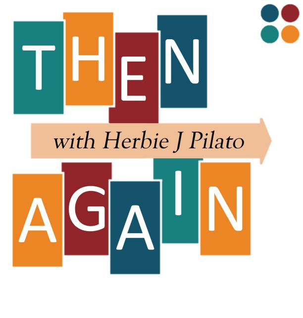 """Then Again with Herbie J Pilato"""