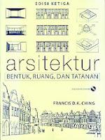 toko buku rahma: buku ARSITEKTUR BENTUK, RUANG, DAN TATANAN, pengarang francis ching, penerbit erlangga