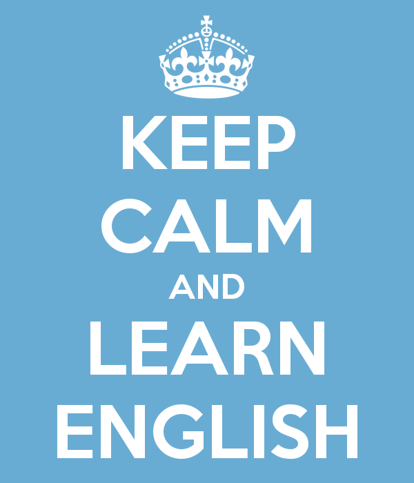http://1.bp.blogspot.com/-FS6AaXdXkeI/VBsNu7DUBJI/AAAAAAAAN9c/ps9rKudVCLc/s1600/keep-calm-and-learn-english-12.png