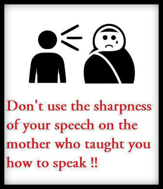 Pictures Quotes Respect Your Mother