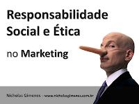 Ética e Responsabilidade Social no Marketing