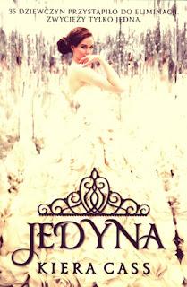 JEDYNA - KIERA CASS