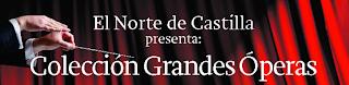 Grandes Óperas - El Norte de Castilla