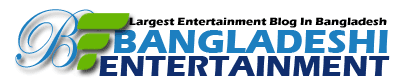 Bangladeshi Entertainment