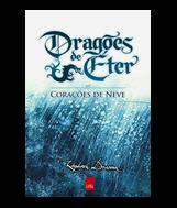 Resenha: Dragões de Éter - Corações de Neve