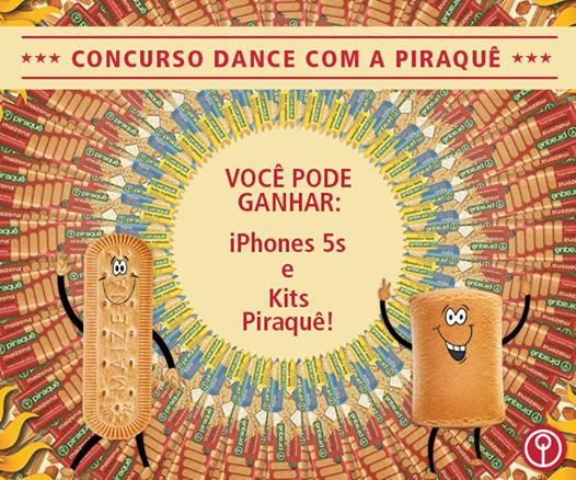 "Concurso ""Dance com a Piraquê"" - Concorra a Iphones e Kits da Piraquê!"