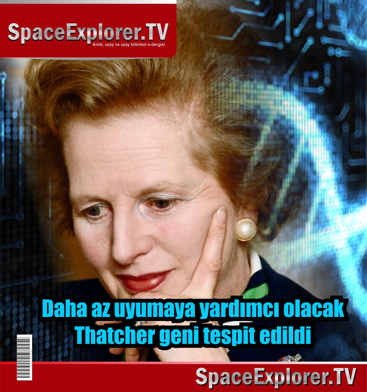 Thatcher geni, Uyku, Genetik bilimi, Space Explorer, DNA,