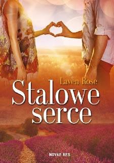 Stalowe serce - Laven Rose