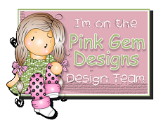 Pleased to design for Pink Gem Designs