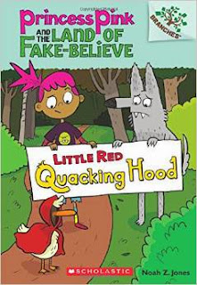 Princess Pink and the Land of Fake-Believe: Little Red Quacking Hood