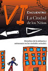 Libro VI Encuentro &#8220;La Ciudad de los Nios.&#8221;
