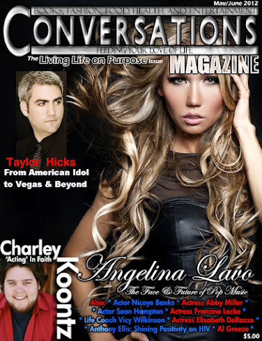 Get your May/June 2012 Issue of Conversations Magazine Today For Only $6.99, Shipping Included.