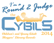 I'm a 2014 Cybils Round 2 Middle Grade Fiction Judge!