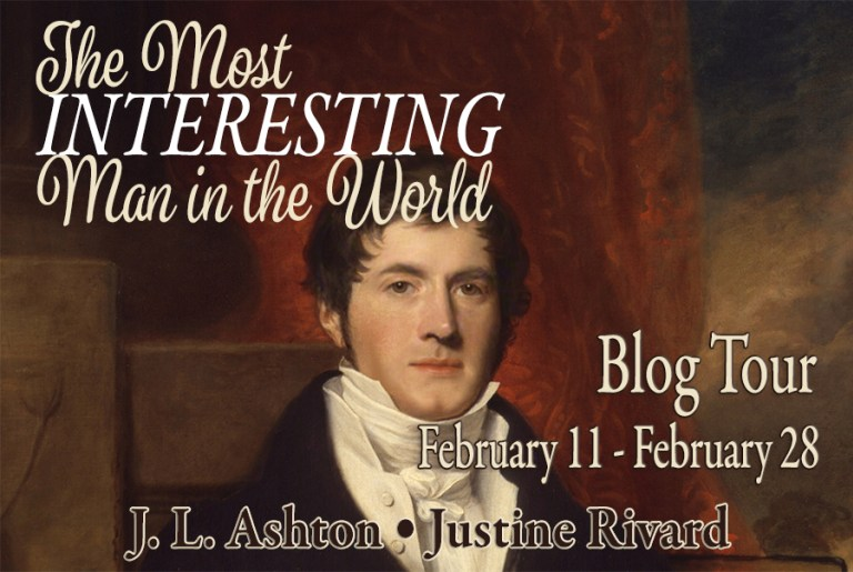 The Most Interesting Man in the World by J L Ashton and Justine Rivard