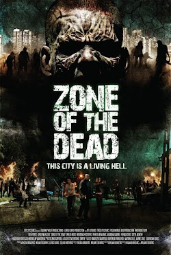 Vùng Chết Chóc - Zone Of The Dead (2009) Poster