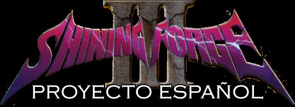 Shining Force III - Proyecto español