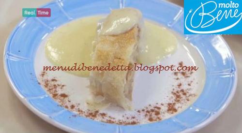 Strudel con crema inglese ricetta Parodi per Molto Bene