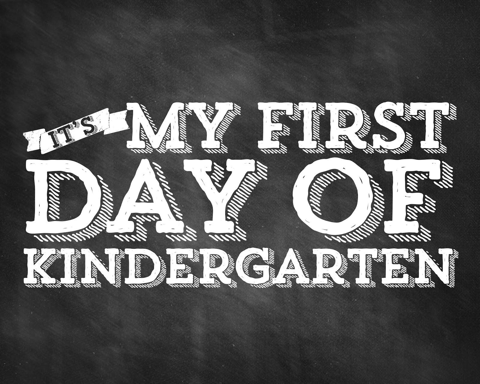 Dashing image pertaining to free printable first day of kindergarten sign