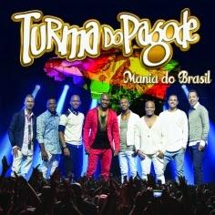 turma do pagode mania do brasil 2014 baixarcdsdemusicas Turma do Pagode   Mania do Brasil