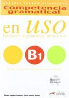 Competencia gramatical en uso - B1