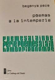 POEMAS A LA INTEMPERIE (Editorial Calabaza del Diablo, Santiago de Chile, 2014)