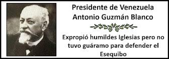 Fotos del Presidente Venezolano Antonio Guzmán Blanco