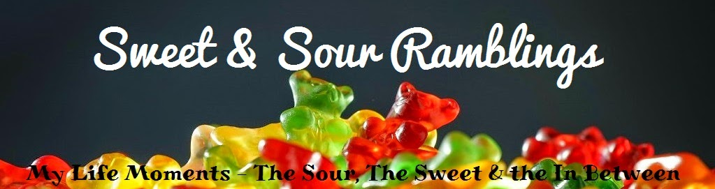 Sweet & Sour Ramblings
