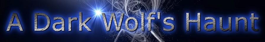A Dark Wolf's Haunt