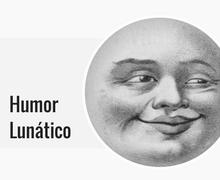 Humor Lunático