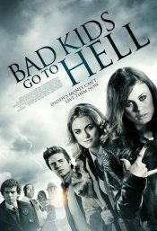 Download Bad Kids Go to Hell (2012) Dvdrip