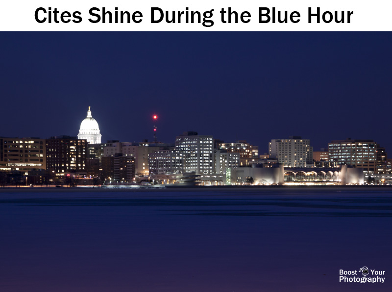 Cities shine during the Blue Hour - Blue Hour Photography | Boost Your Photography