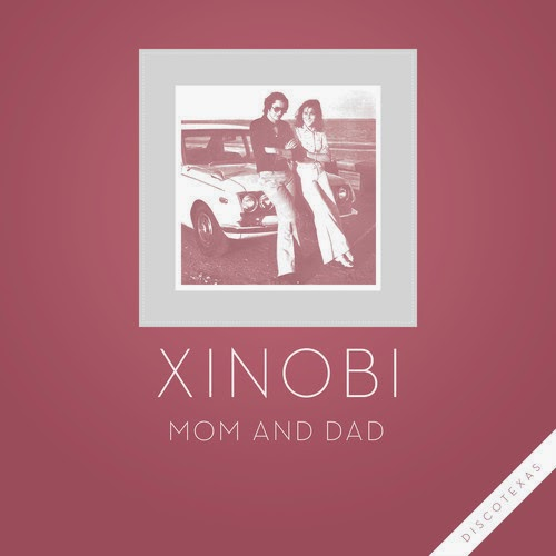Xinobi - Mom And Dad