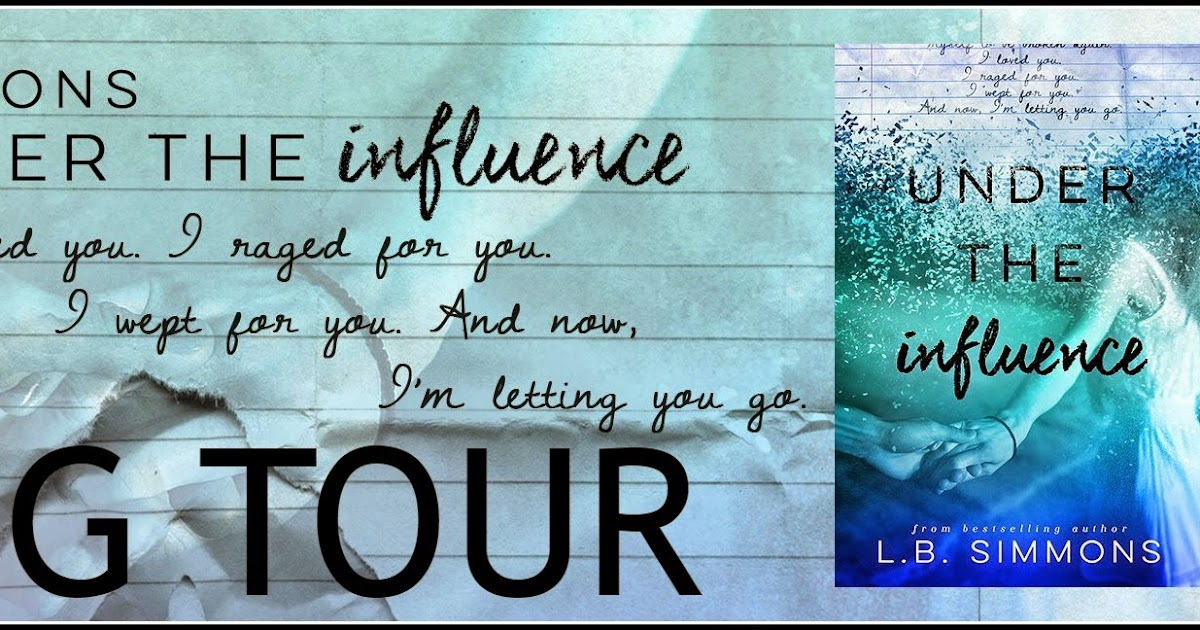 reviews by tammy and kim blog tour under the influence l b simmons. Black Bedroom Furniture Sets. Home Design Ideas