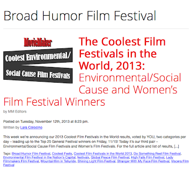 http://www.moviemaker.com/festivals/the-coolest-film-festivals-in-the-world-2013-environmentalsocial-cause-and-womens-film-festival-winners-by-mm-editors/