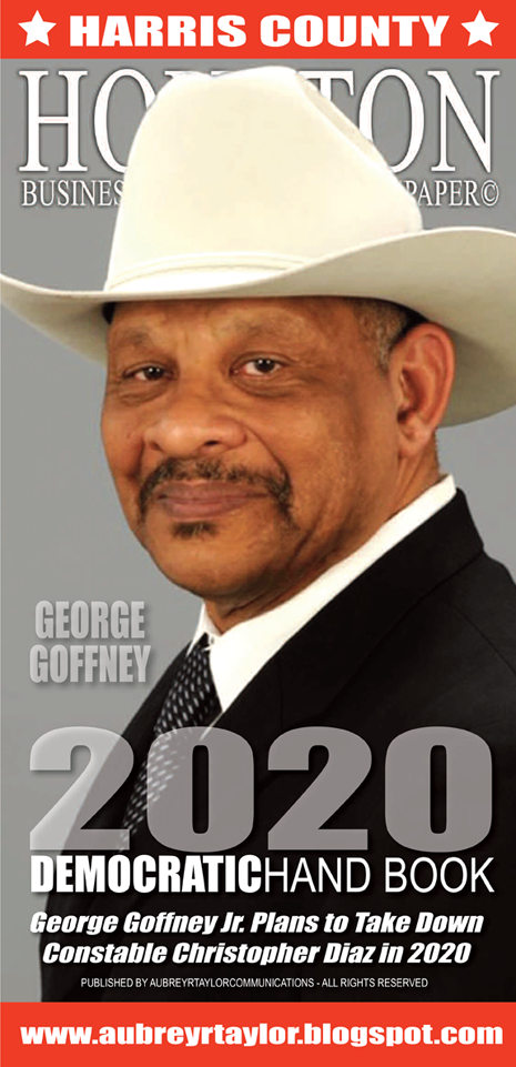 George Goffney, Jr. is running for Harris County Constable for Precinct 2 in 2020