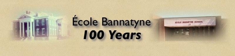 École Bannatyne 100th Anniversary