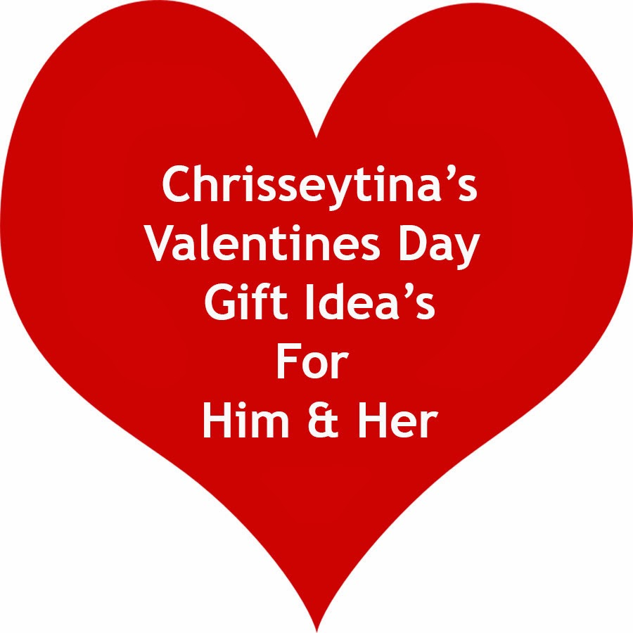 Chrisseytina valentines day gift idea 39 s for him her for What to give her for valentine day