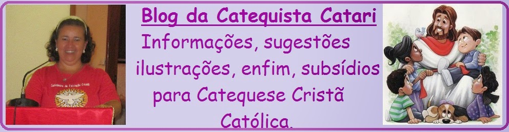 Blog da Catequista Catari