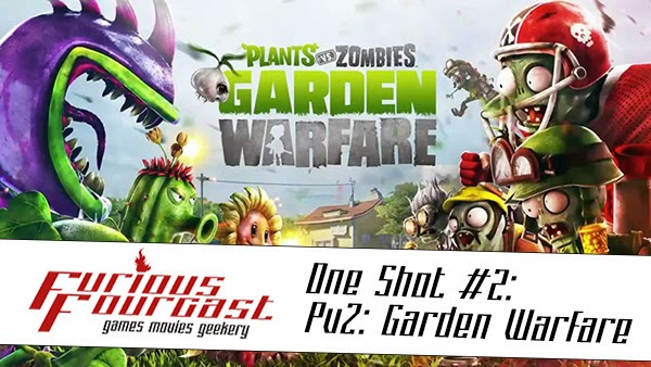 Furious Fourcast One Shot #2 - Plants Vs. Zombies: Garden Warfare