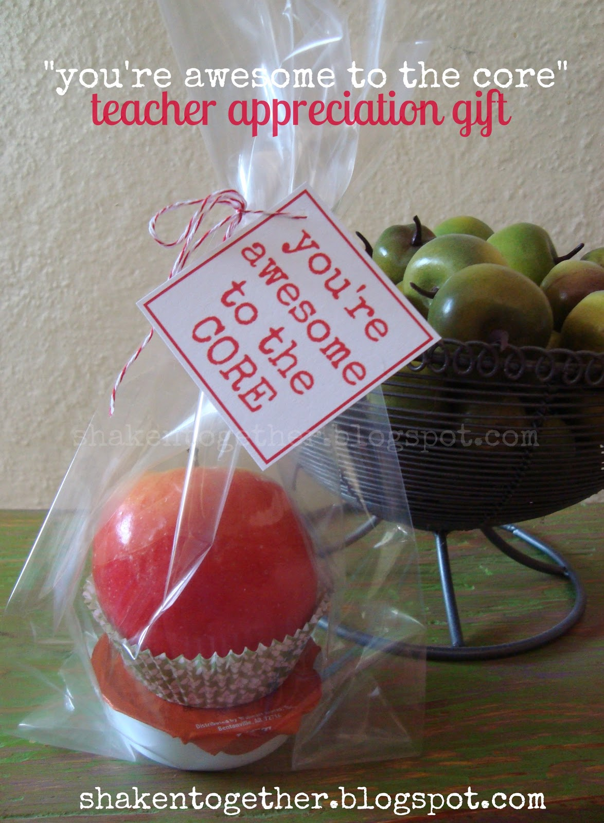 Fruit Filled Teacher Appreciation Gifts Amp Printable Tags