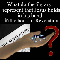 What do the 7 stars represent that Jesus holds in his hand in the book of Revelation