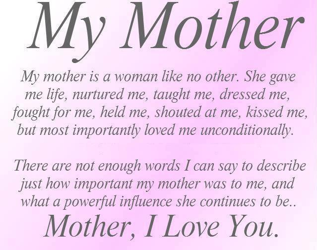 my mother my world i love my mom