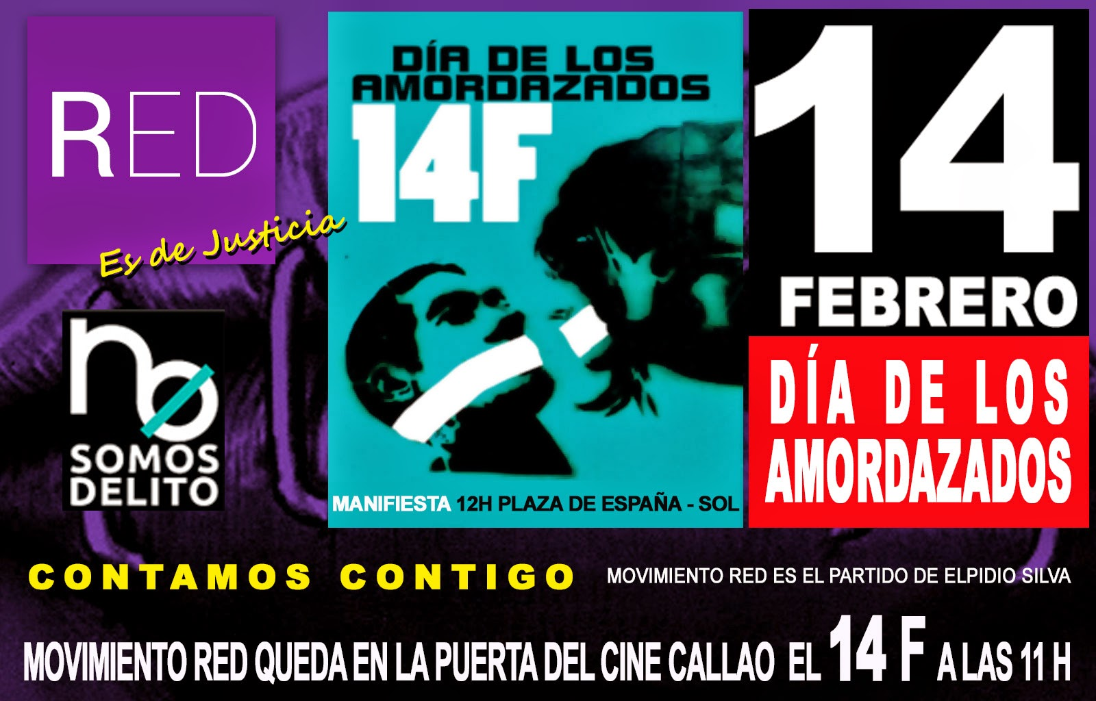 14 de Febrero día de los amordazados, manifiestate, vota Movimiento RED