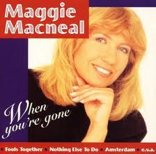 Maggie McNeal - When You're Gone