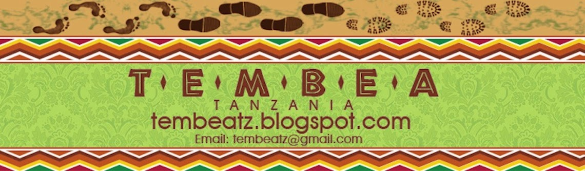 T-E-M-B-E-A   Tanzania