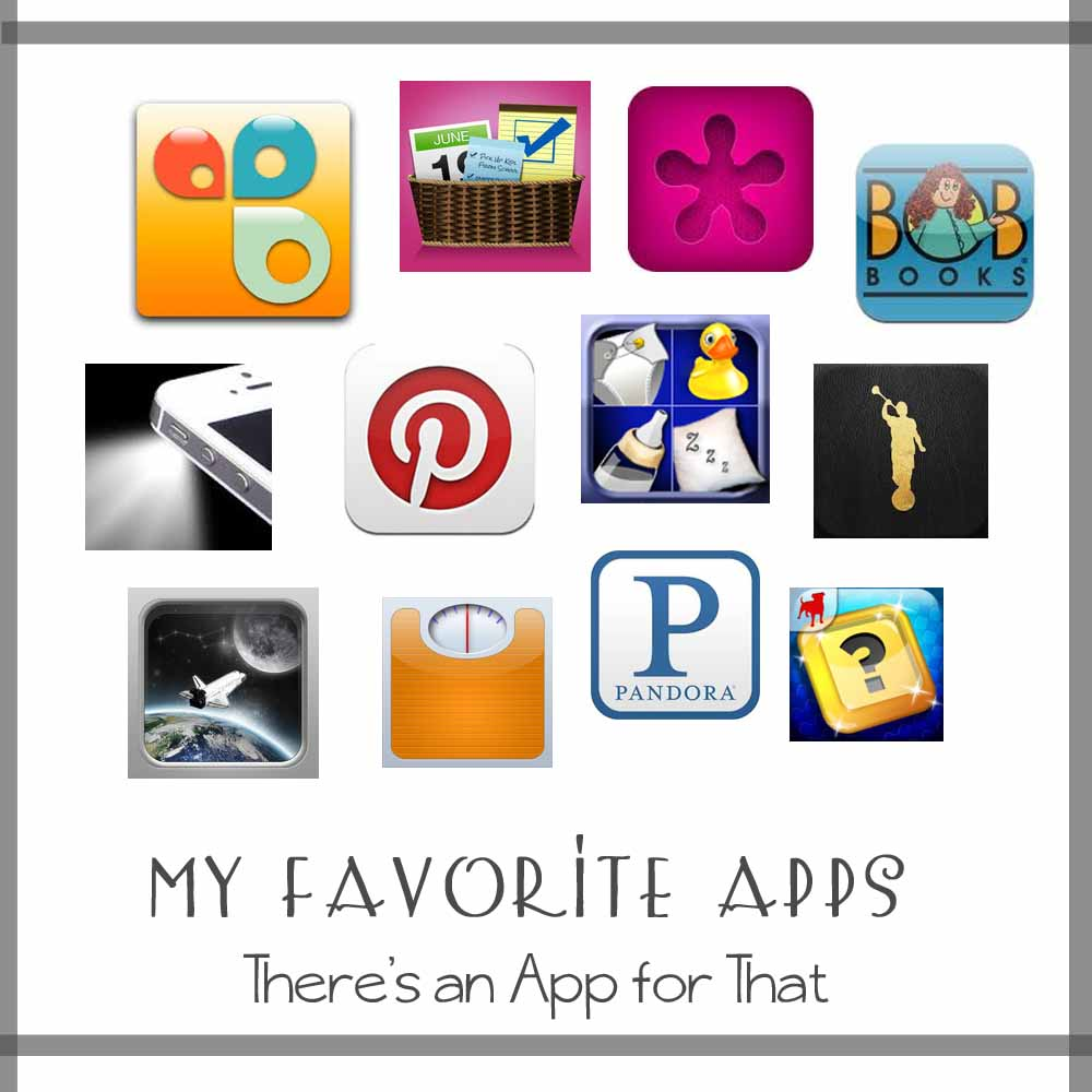 There's An App For That {My Favorite Apps}