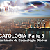 Estudo Escatologia parte 5