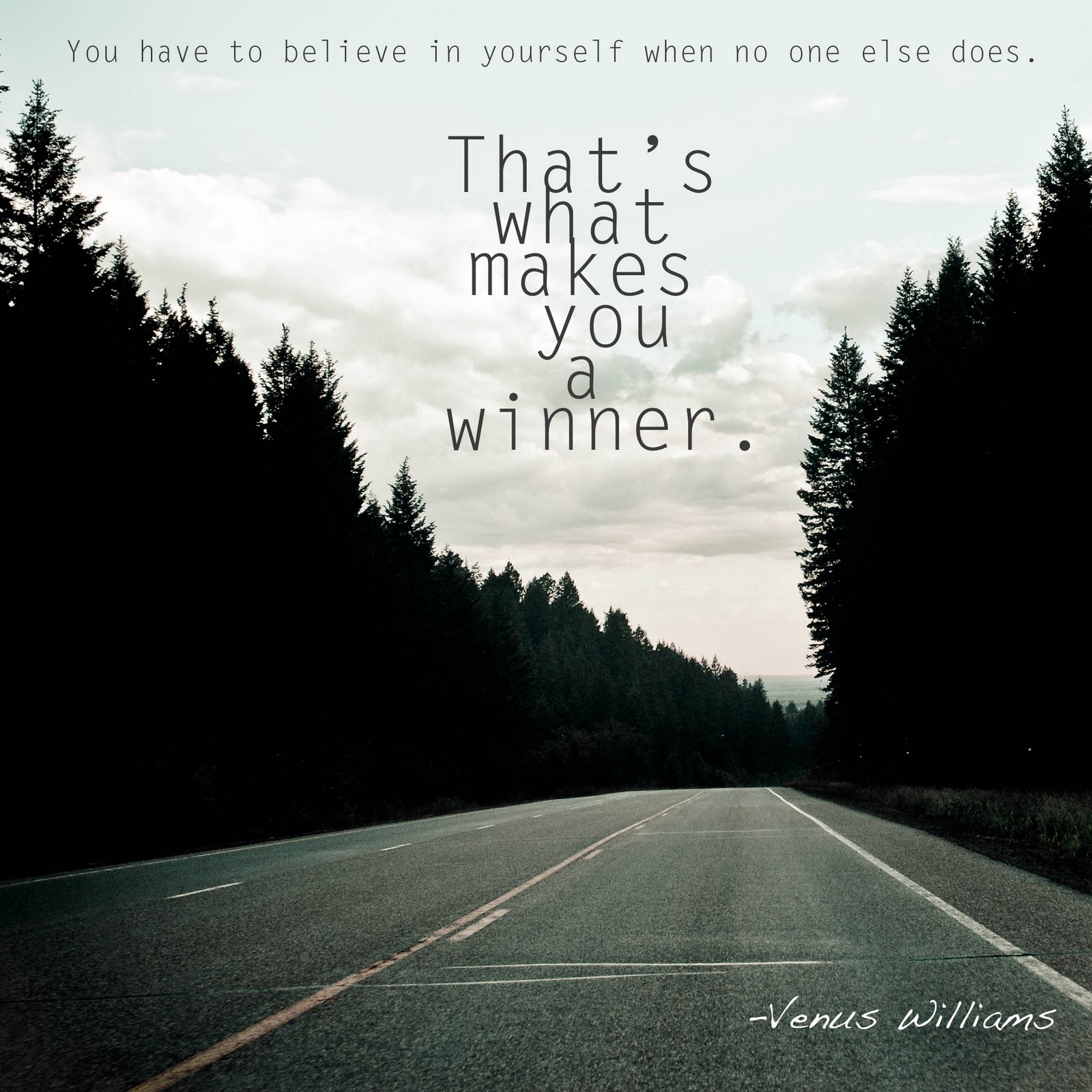 Believe In Yourself Quotes: Words To Live By...