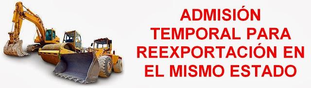 régimen aduanero-admisión temporal para reexportación en el mismo estado